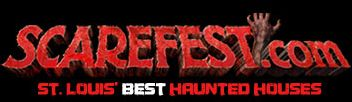 SCAREFEST | ST. LOUIS SCARIEST HAUNTED HOUSES - 2017